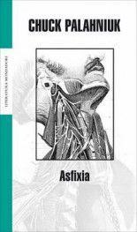 Asfixia - Chuck Palahniuk