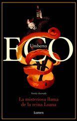 La misteriosa llama de la Reina Loana - Umberto Eco