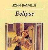 Eclipse - John Banville