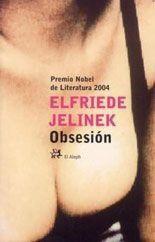 Obsesión - Elfriede Jelinek