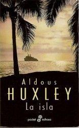 La isla - Aldous Huxley