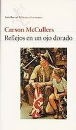 Reflejos en un ojo dorado - Carson McCullers