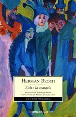 Esch o la anarquía - Hermann Broch