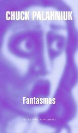 Fantasmas - Chuck Palahniuk