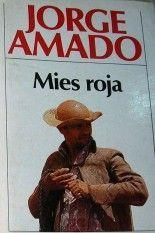 Mies roja - Jorge Amado