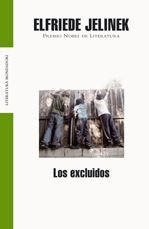 Los excluidos - Elfriede Jelinek