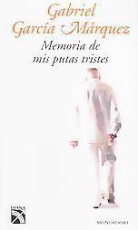 Memoria de mis putas tristes - Gabriel García Márquez