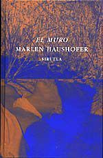 El muro - Marlen Haushofer