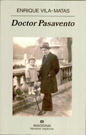 Doctor Pasavento - Enrique Vila-Matas