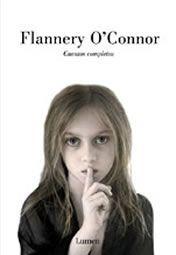 Cuentos completos - Flannery O'Connor
