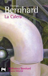 La calera - Thomas Bernhard