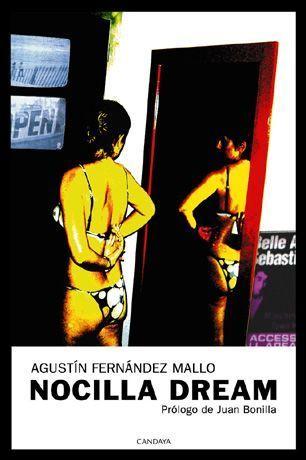 Nocilla Dream - Agustín Fernández Mallo