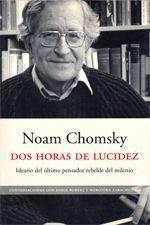Dos horas de lucidez - Noam Chomsky