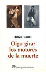 Oigo girar los motores de la muerte - Roger Wolfe