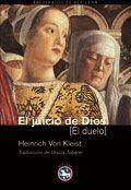 El juicio de Dios - Heinrich von Kleist