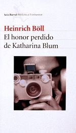 El honor perdido de Katharina Blum - Heinrich Böll