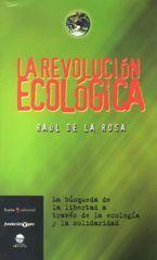 La revolución ecológica - Raúl de la Rosa