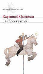 Las flores azules - Raymond Queneau