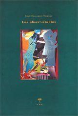 Los observatorios - José Eduardo Tornay