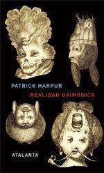 Realidad daimónica - Patrick Harpur