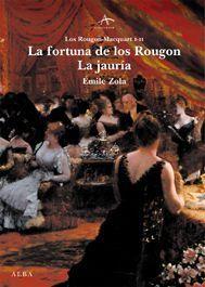 La fortuna de los Rougon - Émile Zola