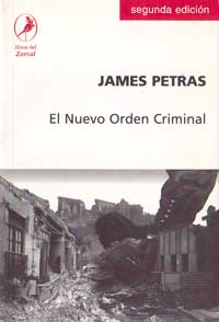 El nuevo orden criminal - James Petras