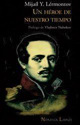 Un héroe de nuestro tiempo - Mijaíl Y. Lérmontov