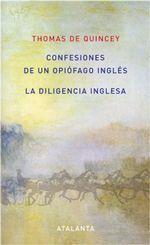 Confesiones de un opiófago inglés - Thomas de Quincey