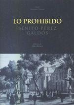 Lo prohibido - Benito Pérez Galdós