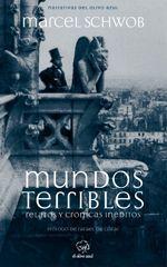 Mundos terribles - Marcel Schwob