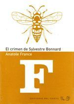 El crimen de Sylvestre Bonnard - Anatole France