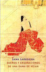 Sueños y ensoñaciones de una dama de Heian - Dama Sarashina