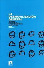 La desmovilización general - Pablo López Calle
