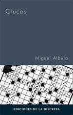 Cruces - Miguel Albero