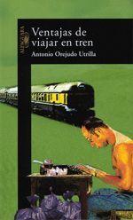 Ventajas de viajar en tren - Antonio Orejudo
