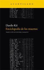 Enciclopedia de los muertos - Danilo Kiš