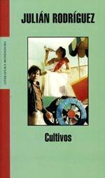 Cultivos - Julián Rodríguez