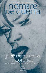 Nombre de guerra - José de Almada Negreiros