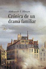 Crónica de un drama familiar - Aleksandr I. Herzen