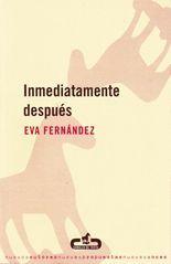 Inmediatamente después - Eva Fernández