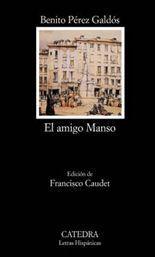 El amigo Manso - Benito Pérez Galdós