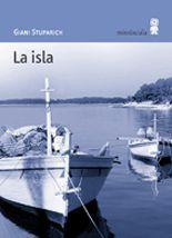 La isla - Giani Stuparich