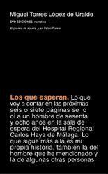 Los que esperan - Miguel Torres López de Uralde