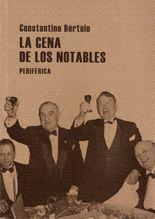 La cena de los notables - Constantino Bértolo