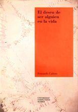 El deseo de ser alguien en la vida - Fernando Cañero