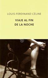 Viaje al fin de la noche - Louis-Ferdinand Céline