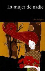 La mujer de nadie - Luis Artigue