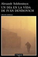 Un día en la vida de Iván Denísovich - Alexandr Solzhenitsyn