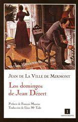 Los domingos de Jean Dézert - Jean de La Ville de Mirmont