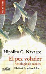 El pez volador - Hipólito G. Navarro